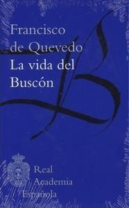 La vida del Buscón par Francisco De Quevedo
