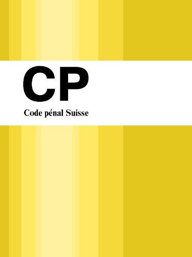 Code pénal Suisse - CP (Suisse)