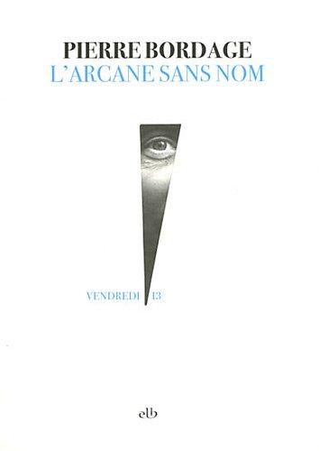L'arcane sans nom : roman