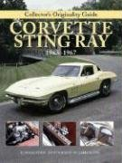 Collector's Originality Guide Corvette Sting Ray: Restoration Guide (Original Series) (Corvette Guide Restoration)
