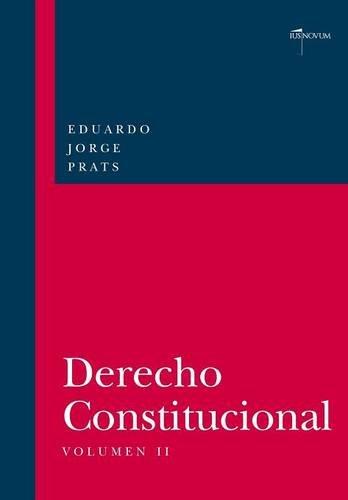 DERECHO CONSTITUCIONAL, Volumen II por Eduardo JORGE PRATS