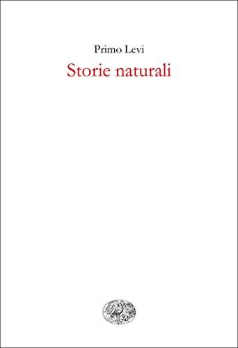 Storie naturali (Nuovi Coralli Vol. 236)