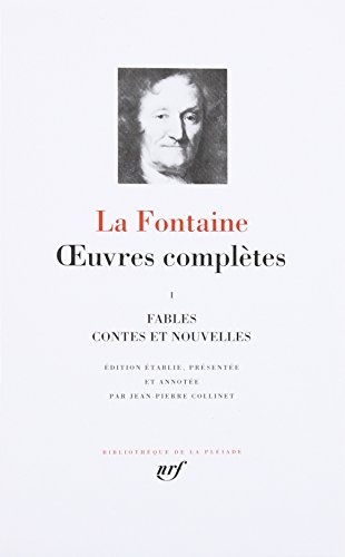 La Fontaine : Oeuvres complètes, tome 1