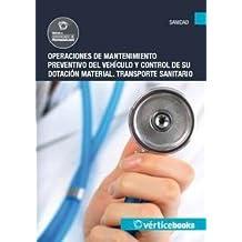 Operaciones de mantenimiento preventivo del vehículo y control de su dotación material -MF0069_1