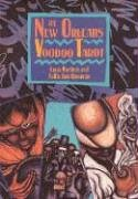 The New Orleans Voodoo Tarot (Destiny Books S.)