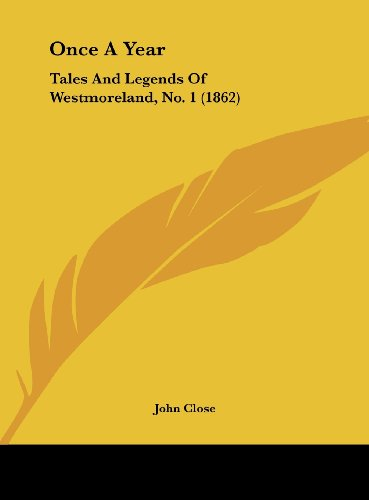 Once a Year: Tales and Legends of Westmoreland, No. 1 (1862)