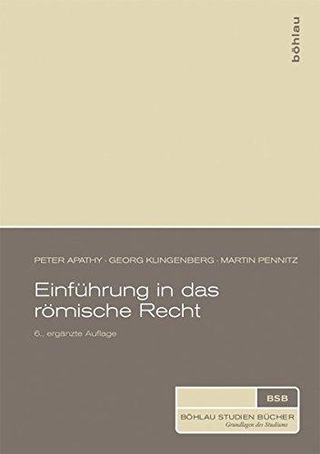 Einführung in das römische Recht (Böhlau Studienbücher)