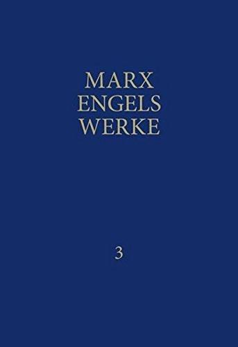 MEW: Marx / Engels: Werke in 43 Bänden, Band 3: 1845 bis 1846