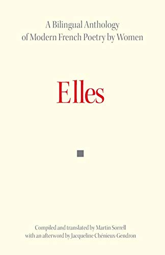 Elles. A Bilingual Anthology of Modern French Poetry by Women par  (Broché - May 28, 1996)