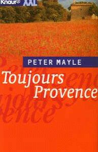 Toujours Provence (Knaur Taschenbücher. XXL)