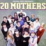 Presents 20 Mothers