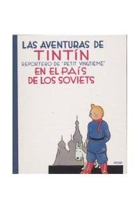 Tintin Fac-Simile Nb - Tintin au Pays des Soviets (Espagnol) (SPAANSE KUIFJES) por Herge