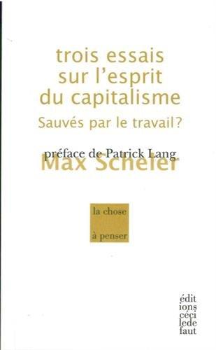 Trois essais sur l'esprit du capitalisme