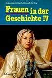 Wissen heißt leben. Beiträge zur Bildungsgeschichte von Frauen im 18. und 19. Jahrhundert (Frauen in der Geschichte, Band 4)