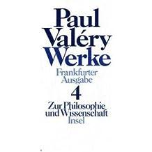 Werke, Frankfurter Ausgabe, Ln, 7 Bde., Bd.4, Zur Philosophie und Wissenschaft