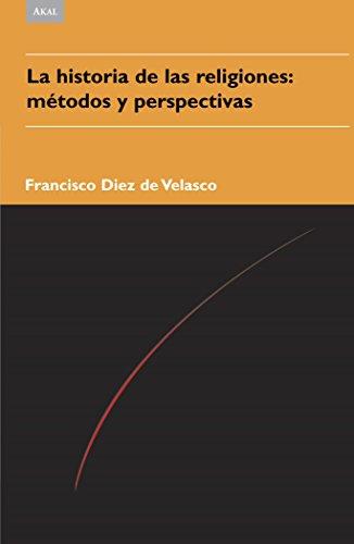 La historia de las religiones (Religiones y mitos) por Francisco Diez de Velasco