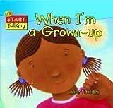 When I'm a Grown Up