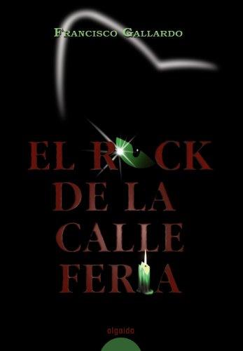 El rock de la calle Feria/ The rock of the fair street Cover Image