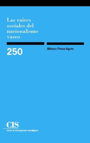 Portada del libro Las Raíces Sociales Del Nacionalismo Vasco (Monografías)