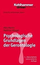 Grundriss Gerontologie / Psychologische Grundlagen der Gerontologie