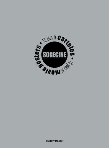 Sogecine.10 años de carteles de cine por Jesús (coord.) Robles