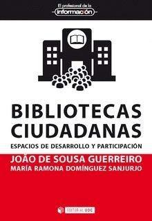 Bibliotecas ciudadanas. Espacios de desarrollo y participación (El Profesional de la Información)