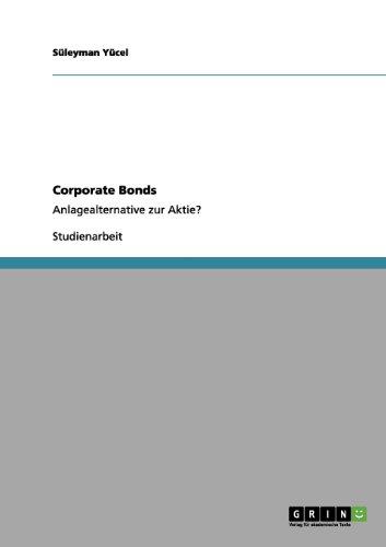Corporate Bonds: Anlagealternative zur Aktie?