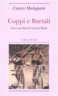 Coppi e Bartali (Biblioteca minima) por Curzio Malaparte