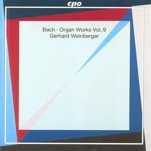 Johann Sebastian Bach - Orgelwerke -  Vol. 9