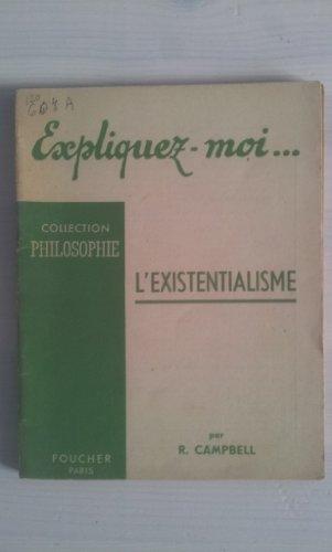 L'Existentialisme, par R.Campbell par Robert Campbell