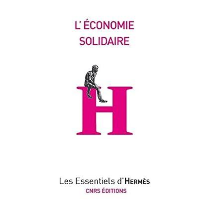 L'économie solidaire (Les essentiels d'Hermès)
