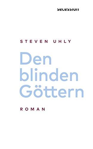 Den blinden Göttern: Roman