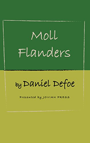 the supernatural world in moll flanders and journal of the plague year by daniel defoe Defoe's a journal of the plague year moll flanders see all broadcasts of defoe: the facts and the fictions (2.