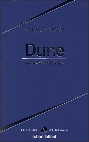 Dune - suivi de: Le Messie de Dune
