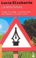 Letra futura, la (Booket Logista) por Lucia Etxebarria