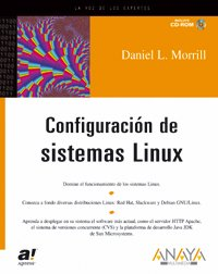 Configuración de sistemas Linux (Anaya Multimedia/Apress) por Daniel L. Morril