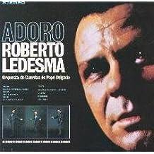 Adoro by Roberto Ledesma (1999-10-24)