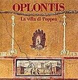 Oplontis: La villa di Poppea by Pier Giovanni Guzzo (2000-08-06) - Pier Giovanni Guzzo