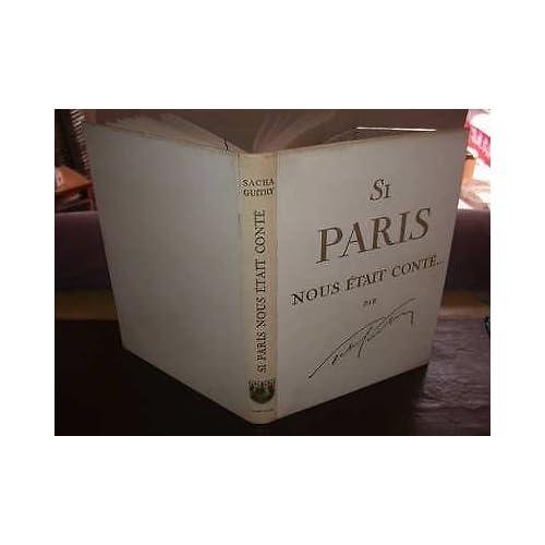 Si Paris Nous était conté [Guitry, Sacha]
