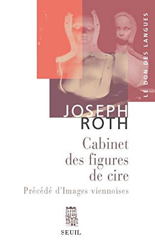 Le Cabinet des figures de cire, précédé d' Images viennoises. Esquisses et portraits