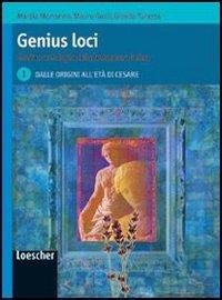 Genius loci. Storia e antologia della letteratura latina. Per le Scuole superiori. Con espansione online: 1