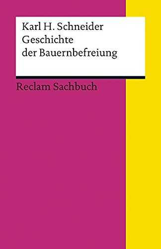 Geschichte der Bauernbefreiung (Reclams Universal-Bibliothek)