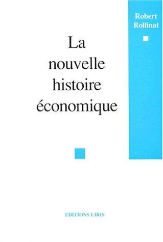La nouvelle histoire économique
