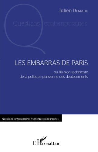 Les embarras de Paris par Julien Demade