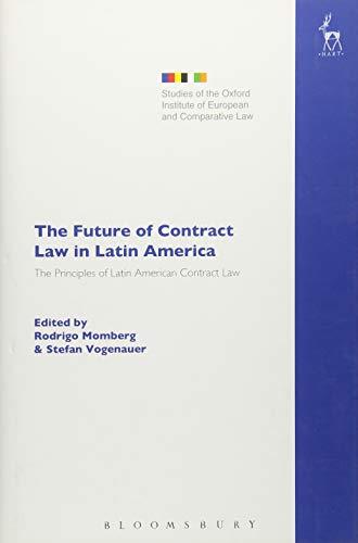 Future of Contract Law in Latin America (Studies of the Oxford Institute of European and Comparative Law) por Rodrigo Momberg
