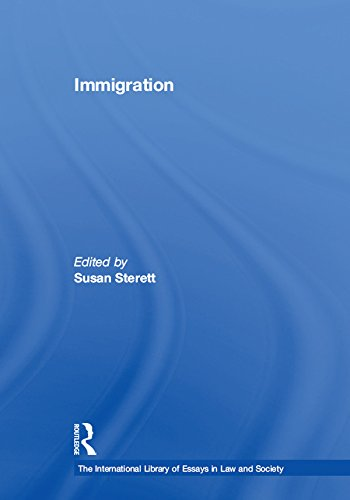 Immigration (The International Library of Essays in Law and Society) (English Edition)
