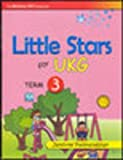 Little Star UKG Term (Book - III) 1st Edition price comparison at Flipkart, Amazon, Crossword, Uread, Bookadda, Landmark, Homeshop18