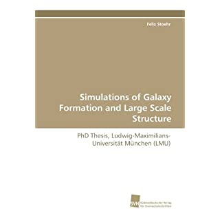 Simulations of Galaxy Formation and Large Scale Structure: PhD Thesis, Ludwig-Maximilians-Universität München (LMU)
