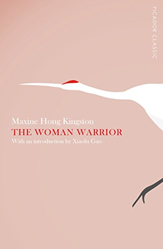 The Woman Warrior: Picador Classic