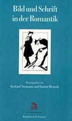 Bild und Schrift in der Romantik (Schriften der Stiftung für Romantikforschung)
